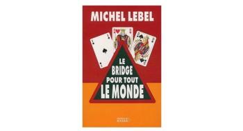 Livre - Le Bridge Pour Tout Le Monde