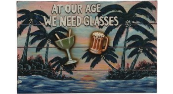 AT OUR AGE WE NEED GLASSES